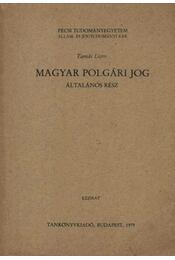 Magyar polgári jog - általános rész - Régikönyvek