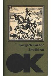 Emlékirat - Forgách Ferenc - Régikönyvek