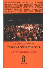 Taizé-Roger testvér - Régikönyvek