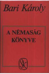 A némaság könyve - Régikönyvek
