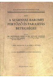 A szárnyas baromfi fertőző és parasitás betegségei - Régikönyvek