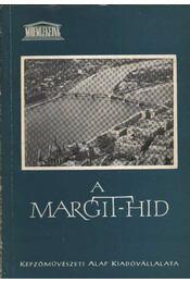 A Margit-híd - Régikönyvek