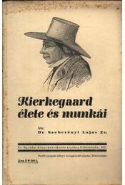 Kierkegaard élete és munkái - Régikönyvek