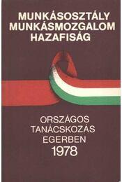 Munkásosztály munkásmozgalom hazafiasság - Régikönyvek