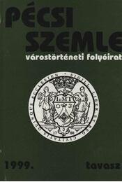 Pécsi Szemle 1999. tavasz - Régikönyvek