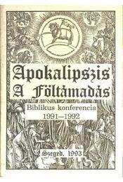Apokalipszis a föltámadás - Régikönyvek