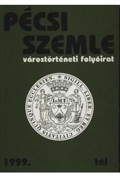 Pécsi Szemle 1999. II. évfolyam 4. szám Tél - Régikönyvek