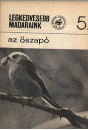 Legkedvesebb madaraink 5. Az őszapó - Régikönyvek