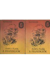 Fecskék és Fruskák, a felfedezők I-II. kötet - Régikönyvek