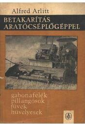 Betakarítás aratócséplőgéppel - Régikönyvek