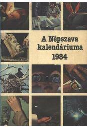 A Népszava Kalendáriuma 1984 - Régikönyvek