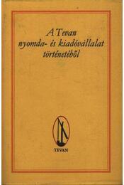 A Tevan nyomda- és kiadóvállalat történetéből - Régikönyvek