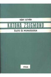 Katona Zsigmond élete és munkássága - Régikönyvek