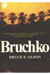 Bruchko - Régikönyvek