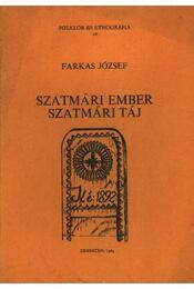 Szatmári ember Szatmári táj - Régikönyvek