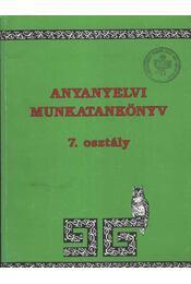 Anyanyelvi munkatankönyv 7. osztály - Régikönyvek