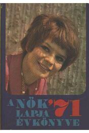A Nők Lapja évkönyve '71 - Régikönyvek