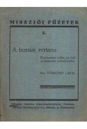 A buzsiai vértanu - Régikönyvek