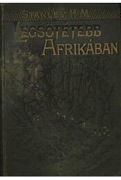 Legsötétebb Afrikában 1-3. kötet - Régikönyvek