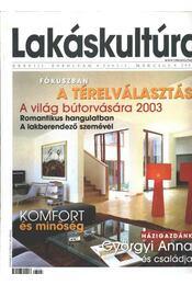 Lakáskultúra 2003/3. március - Régikönyvek