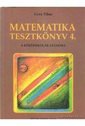 Matematika tesztkönyv 4. - Régikönyvek