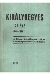 Királyhegyes 125 éve - Régikönyvek