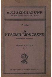 A húszmilliós csekk - Régikönyvek