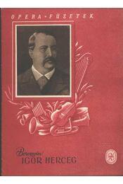 Igor herceg - Régikönyvek