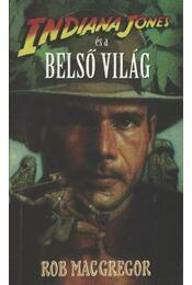 Indiana Jones és a belső világ - Régikönyvek