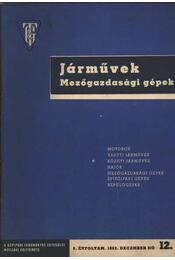 Járművek Mezőgazdasági gépek 1962 dec - Régikönyvek