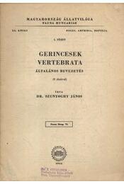 Gerincesek - általános bevezetés 1. füzet - Régikönyvek