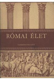 Római élet - Régikönyvek