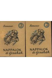 Nappalok és éjszakák I-II. kötet - Régikönyvek