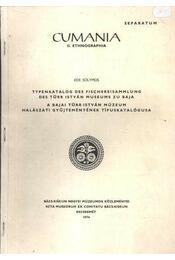 A Bajai Türr István Múzeum halászati gyűjteményének típuskatalógusa - Régikönyvek