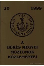 A Békés Megyei Múzeumok közleményei 20. 1999 - Régikönyvek