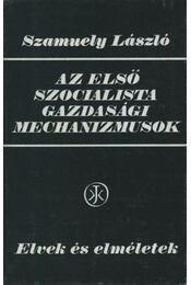 Az első szocialista gazdasági mechanizmusok - Régikönyvek
