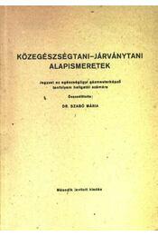 Közegészségtani-járványtani alapismeretek - Régikönyvek