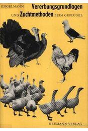 Vererbungsgrundlagen und Zuchtmethoden beim Geflügel - Régikönyvek