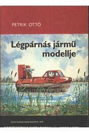 Légpárnás jármű modellje - Régikönyvek