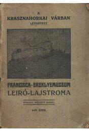 A krasznahorkai várban létesített - Régikönyvek