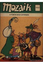 A török basa sátrában (Mozaik 1976/7.) - Régikönyvek