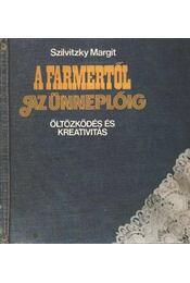 A farmertől az ünneplőig - Régikönyvek