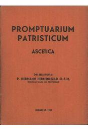 Promptuarium patristicum Ascetica - Régikönyvek