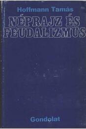 Néprajz és feudalizmus - Régikönyvek