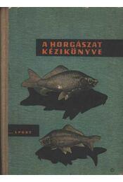 A horgászat kézikönyve - Régikönyvek