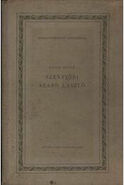 Szentjóbi Szabó László - Régikönyvek