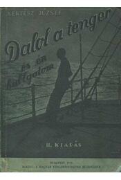 Dalol a tenger és én hallgatom - Régikönyvek