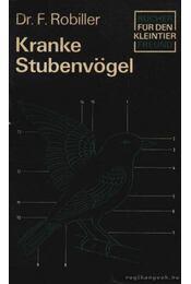 Kranke Stubenvögel (Beteg házimadarak) - Régikönyvek