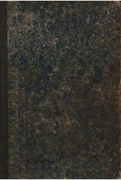 Az ó, közép és új korabeli földirat és történelem alaprajza, III. kötet ujkor - Régikönyvek