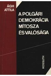 A polgári demokrácia mítosza és valósága - Régikönyvek